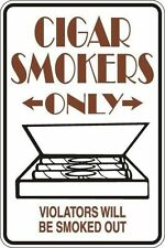 """*Aluminum* Cigar Smokers Only 8""""x12"""" Metal Novelty Sign  S030"""