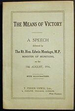 The Means of Victory:A Speech by Edwin Montagu, M.P. 1916 1st ed. Illustrated
