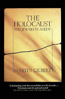 The Holocaust. The Jewish Tragedy by Gilbert, Martin (Paperback book, 1987)