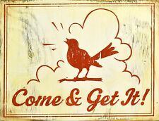 """TIN SIGN """"Come and Get It"""" Quotes Art  Rustic Wall Decor"""