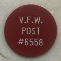 VFW Post #6558 Good For 5 Cents 5C In Trade Token