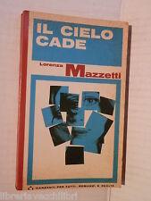 IL CIELO CADE Lorenza Mazzatti Garzanti 1968 libro romanzo narrativa racconto di