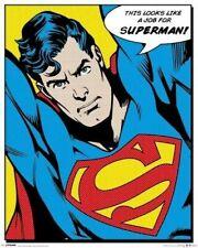 SUPERMAN ~ THIS LOOKS LIKE A JOB FOR ~ 16x20 COMIC ART PRINT~  DC
