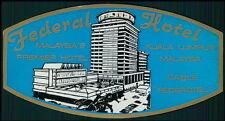 FEDERAL Hotel old luggage label KUALA LUMPUR Malaysia Asia
