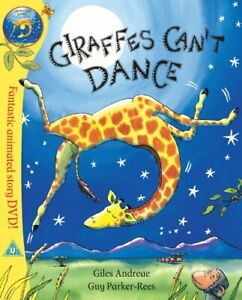 Giraffes Can't Dance By Giles Andreae, Guy Parker-Rees. 9781408309421