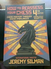 How To Reassess Your Chess, 4th Edition. Silman