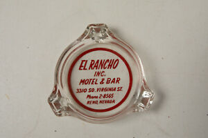El Rancho Inc Reno Nevada Casino (WD1) Glass Ashtray Motel & Bar