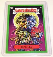 Garbage Pail Kids 2019 Valentine's Day is Gross GREEN DEAD TED 8a GPK