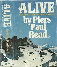 ALIVE: THE ANDES SURVIVORS (1974) PIERS PAUL READ, FIRST EDITION ILLUSTRATED