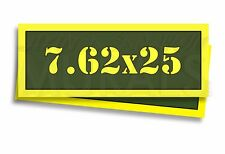 """7.62 x 25 Ammo Can Labels for Ammunition Case 3"""" x 1"""" stickers decals 2 PACK -AG"""