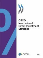 OECD International Direct Investment Statistics 2013 (2013, Paperback)