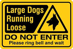 Large Dogs Running Loose Do Not Enter Ring Bell 20cm x 30cm Rigid Signboard