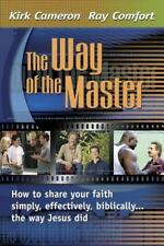 The Way Of The Master: How to Share Your Faith Simply, Effectively, Biblically--