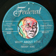 HEAR Freddy King 45 What About Love/Texas Oil FEDERAL 12462 R&B soul mod