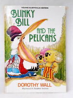 Blinky Bill and the Pelicans by Dorothy Wall like new hardcover picture book