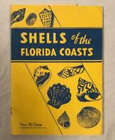 "VINTAGE BOOKLET1960 ""SHELLS OF THE FLORIDA COAST"" & TIDE TABLE FRANCIS WYLY HALL"