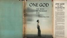 One GOD The Ways We Worship Him, Florence Mary Fitch, 1944 1st, 12th printing