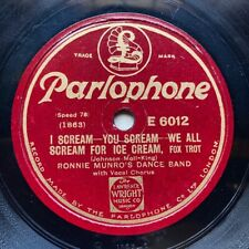 RONNIE MUNRO'S DANCE BAND - 'I SCREAM FOR ICE CREAM' PARLOPHONE 78 - SOLOS!