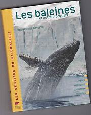 Les Baleines et Autres Rorquals - Jean.Pierre Sylvestre - Delachaux et Niestlé