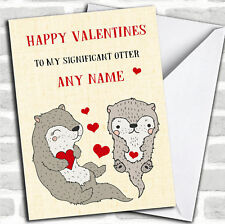 Funny Significant Otter Valentines Personalized Greetings Card