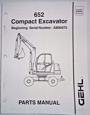 Gehl 652 Compact Excavator Parts Manual Book Catalog 9/03 (s/n AB00473 & up)