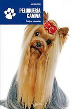 Peluqueria canina, técnica y consejos. ENVÍO URGENTE (ESPAÑA)