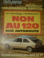 L'AUTO JOURNAL 1974 4 AUDI 80 GT FERRARI BB 512 PEUGEOT 204 RENAULT 17 RACING