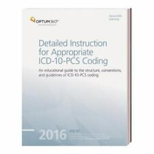 Detailed Instruction for Appropriate ICD-10-PCS Coding 2016, Optum360, Good Book