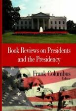 Book Reviews on Presidents and the Presidency Hardcover – May 13, 2008