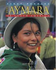 Aymara of South America by Eagen, James