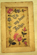 """WWI Silk Embroidered Postcard with Flowers, """"To My Dear Father"""""""