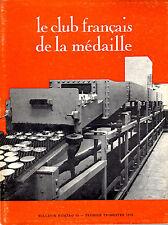 LE CLUB FRANCAIS DE LA MEDAILLE Bulletin 38 First Quarter of 1973
