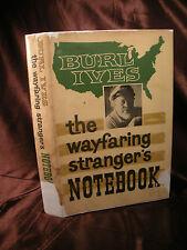 THE WAYFARING STRANGERS NOTEBOOK Burl Ives Folk Music Musician Poet HC/DJ 1st