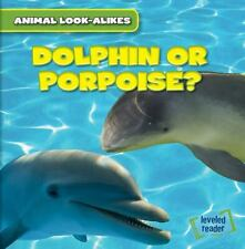 Dolphin or Porpoise? by Rob Ryndak