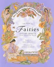 The Book of Fairies: Nature Spirits from Around th