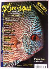 Optim'aqua Magazine n°6 - Poisson Crocodile/ Discus/ Nourrir ses poissons