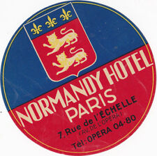 ANCIENNE ETIQUETTE , NORMANDY HOTEL ,7 RUE DE L'ECHELLE, PARIS - (JAMAIS COLLEE)