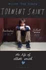 Schultz William Todd-Torment Saint (The Life Of Elliott Smi (UK IMPORT) BOOK NEW