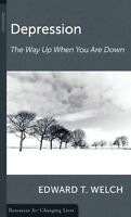 Depression: The Way Up When You Are Down (Resources for Changing Lives) by Edwar
