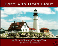 Portland Head Light, A Pictorial Journey Through Time