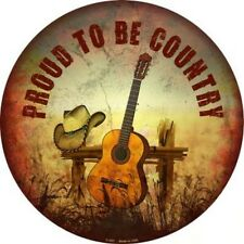 PROUD TO BE COUNTRY METAL NOVELTY ROUND CIRCULAR SIGN