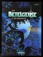 BETELGEUSE TOME 2 LES SURVIVANTS LEO EO 2001 EDITIONS DARGAUD