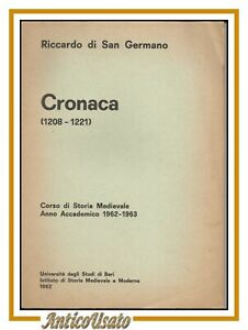 CRONACA 1208 1221 di Riccardo di San Germano corso storia medievale libro 1962