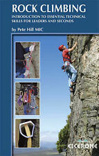 Rock Climbing: Introduction to Essential Technical Skills for Leaders and Second