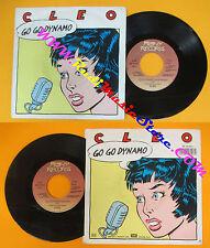 LP 45 7'' CLEO Go go dynamo 1987 italy MANY RECORDS 06 2016007 cd mc dvd (*)