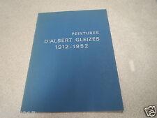Catalogue exposition Peintures d'ALBERT GLEIZES 1912-1952 *