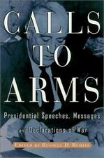 Call to Arms: Presidential Speeches, Messages, and Declarations of War-ExLibrary