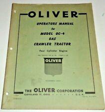 Oliver Oc 4 Gas Crawler Tractor Operators Operation Owners Manual 1259 Original