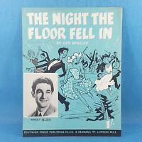 Harry Selser - The Night The Floor Fell In - Original Vintage Sheet Music 1950