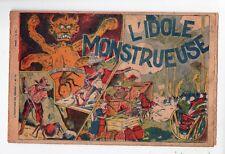 NIEZAB. récit complet. L'idole monstrueuse. Editions Modernes 1945. RARE